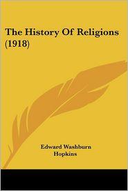 The History of Religions (1918) - Edward Washburn Hopkins