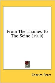 From the Thames to the Seine (1910) - Charles Pears