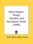 Other People's Wings: Parodies and Occasional Verses (1899)