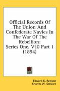 Official Records of the Union and Confederate Navies in the War of the Rebellion: Series One, V10 Part 1 (1894)