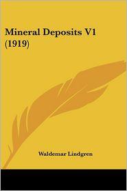 Mineral Deposits V1 (1919) - Waldemar Lindgren
