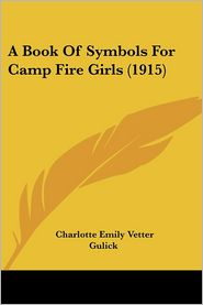 Book of Symbols for Camp Fire Girls