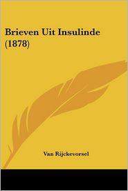 Brieven Uit Insulinde - Van Rijckevorsel