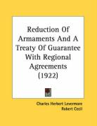 Reduction of Armaments and a Treaty of Guarantee with Regional Agreements (1922)