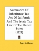 Summaries of Inheritance Tax Act of California and the Estate Tax Law of the United States (1921) - And Beman Fogel and Beman
