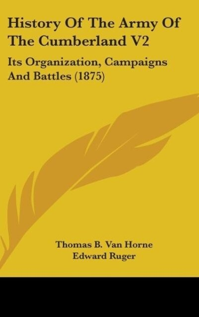 History Of The Army Of The Cumberland V2 als Buch von Thomas B. van Horne, Edward Ruger - Thomas B. van Horne, Edward Ruger