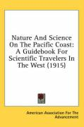 Nature and Science on the Pacific Coast: A Guidebook for Scientific Travelers in the West (1915)