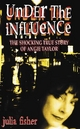 Under the Influence - Julia Fisher