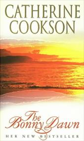 The Bonny Dawn - Cookson, Catherine
