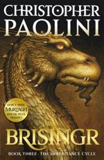 Brisingr, or, The Seven Promises of Eragon Shadeslayer and Saphira Bjartskular - Christopher Paolini