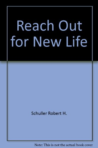 Reach Out for New Life
