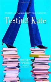 Testing Kate - Gaskell, Whitney