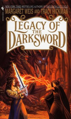 Legacy of the Darksword - Weis, Margaret Hickman, Tracy