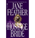 The Hostage Bride - Jane Feather