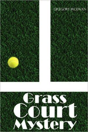 Grass Court Mystery