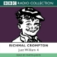 Just William - Richmal Crompton; Martin Jarvis