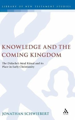 Knowledge and the Coming Kingdom - Schwiebert, Jonathan
