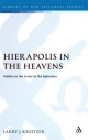 Hierapolis in the Heavens - Larry Joseph Kreitzer