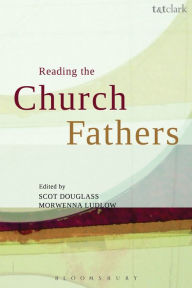 Reading the Church Fathers - Morwenna Ludlow
