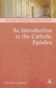 Introduction to the Catholic Epistles - Darian Lockett