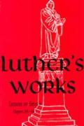Luther's Works, Volume 7 (Genesis Chapters 38-44)