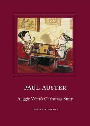 Auggie Wren's Christmas Story - Auster, Paul / Misenta, Marisol (Ill.)