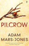 Pilcrow - Mars-Jones, Adam