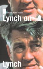 Lynch on Lynch - David Lynch (author), Chris Rodley (editor)