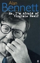 Me, I'm Afraid of Virginia Woolf - Alan Bennett
