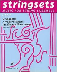 Crusaders!: Score & Parts - Edward Huws Jones