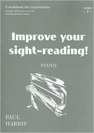 Improve Your Sight-Reading! Piano: Grade 7 / Early Advanced