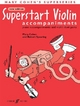 Superstart Violin - Mary Cohen; Robert Spearing
