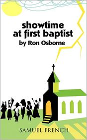 Showtime At First Baptist - Ron Osborne