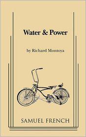Water & Power - Richard Montoya