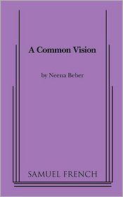 A Common Vision - Neena Beber