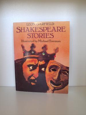 Shakespeare Stories - Illustrated by Michael Foreman - Garfield, Leon