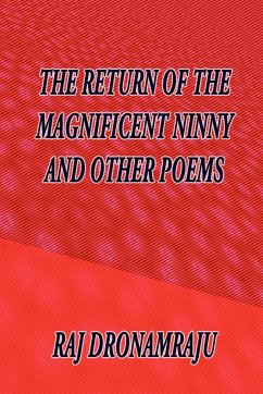 The Return of the Magnificent Ninny and Other Poems - Dronamraju, Raj