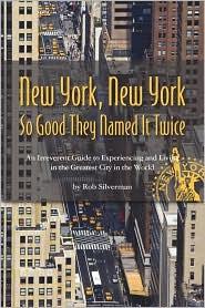 New York, New York - Rob Silverman