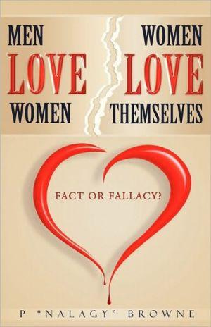 Men Love Women. Women Love Themselves