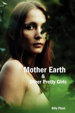 Mother Earth and Other Pretty Girls - Plant, Billy