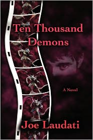Ten Thousand Demons - Joe Laudati