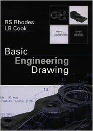 Basic Engineer Drawing - R. S. Rhodes, L. B. Cook