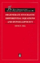 Degenerate Stochastic Differential Equations and Hypoellipticity - Denis R. Bell