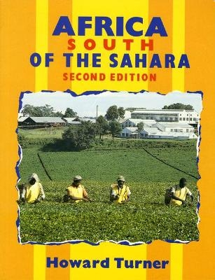 Africa South of the Sahara New Edition - Howard Turner