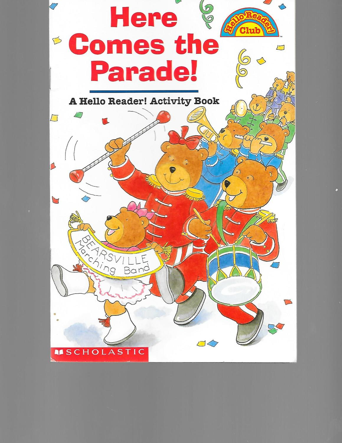 Here Comes the Parade! a Hello Reader! Activity Book