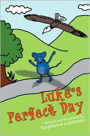 Luke's Perfect Day - Stephanie Lunianski