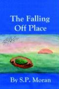 The Falling Off Place