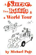 A Nurse, Two Rabbits and a World Tour