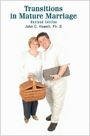 Transitions in Mature Marriage - John C. Howell