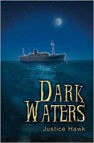 Dark Waters - Justice Hawk
